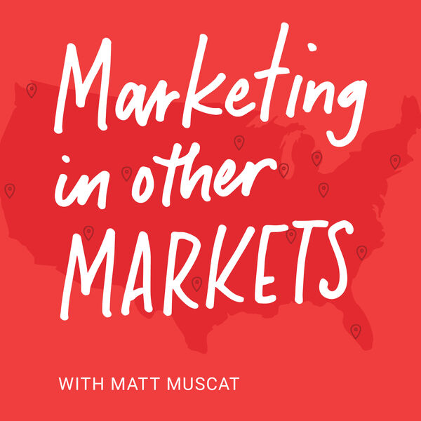 marketing in other markets podcast